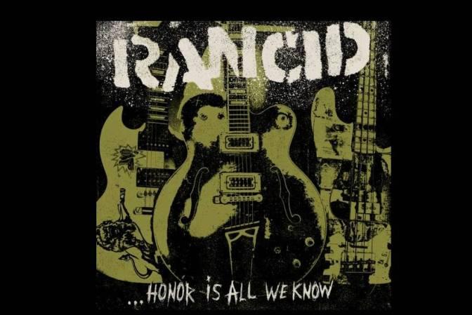 """Rancid esta de regreso: escucha 3 canciones de su disco nuevo """"Honor Is All We Know"""""""