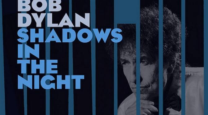 Bob Dylan lanzara su nuevo album Shadows in the Night en 2015